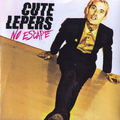 The Cute Lepers - No Escape