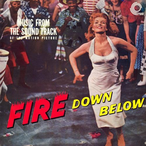 Jack Lemmon, Ken Jones, Jeri Southern - Fire Down Below (Original Motion Picture Soundtrack)