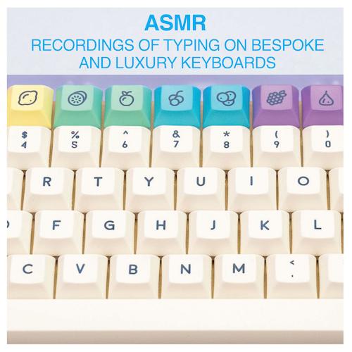 Taeha Types - ASMR: Recordings of Typing on Bespoke and Luxury Keyboards