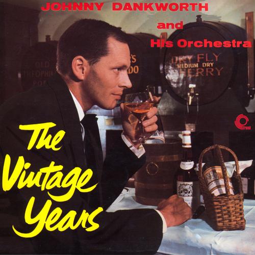 Johnny Dankworth - The Vintage Years