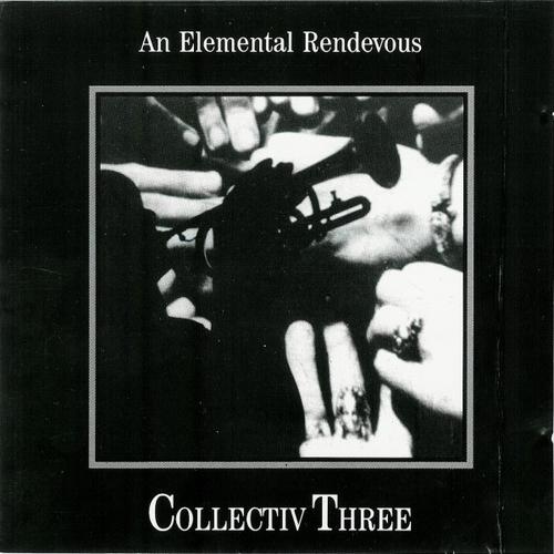 Chris & Cosey - Collectiv Three - An Elemental Rendevous CD