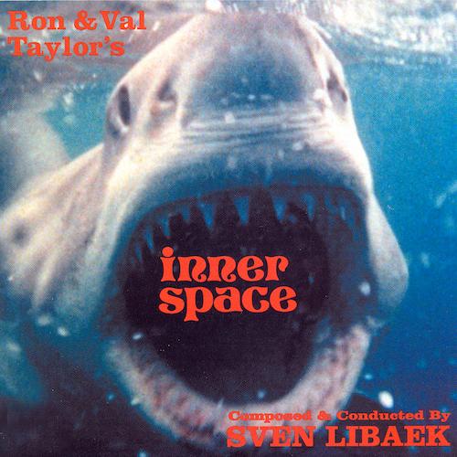 Sven Libaek - Ron & Val Taylor's Inner Space (Original TV Soundtrack)