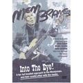Into The Eye!