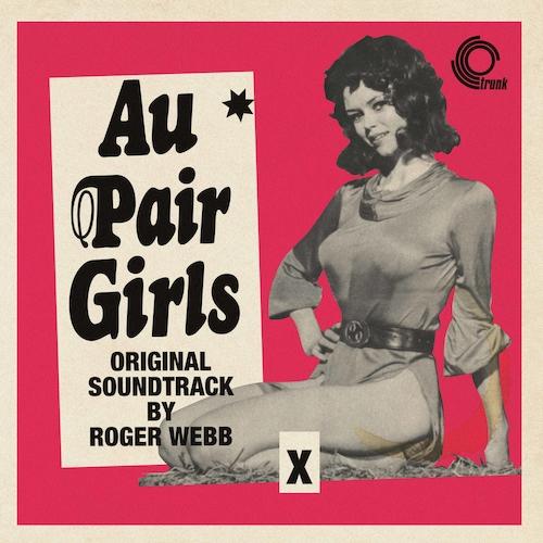 Roger Webb - Au Pair Girls (Original Soundtrack)