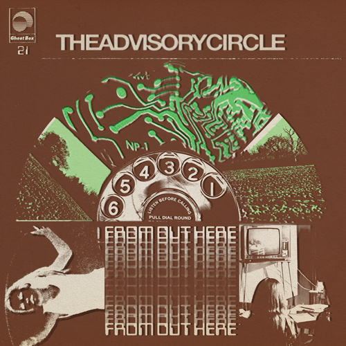The Advisory Circle - From Out Here