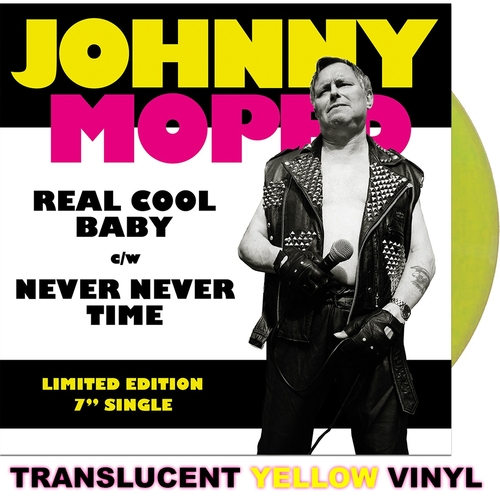 """Johnny Moped - Real Cool Baby 7"""" (Yellow vinyl)"""