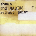 Shoes and Radios Attract Paint