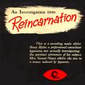 Investigation Into Reincarnation