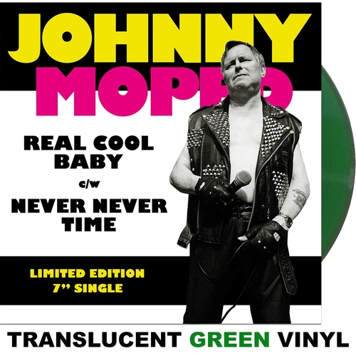 """Johnny Moped - Real Cool Baby 7"""" (Green Vinyl)"""