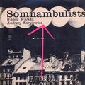 Somnambulists