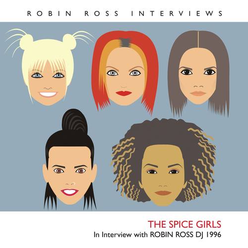The Spice Girls - Interview with Robin Ross 1996