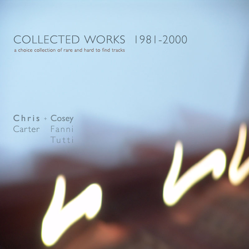 Chris & Cosey - Collected Works 1981 - 2000