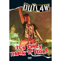 It's Only Rock'n'Roll
