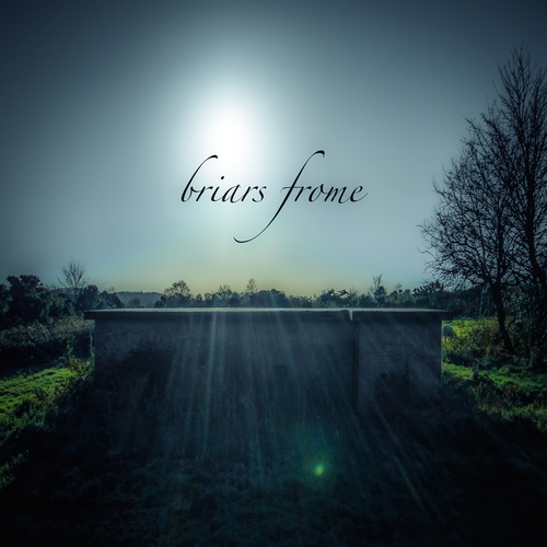 Briars Frome - Briars Frome EP