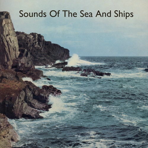 Various Artists - Sounds of the Sea and Ships