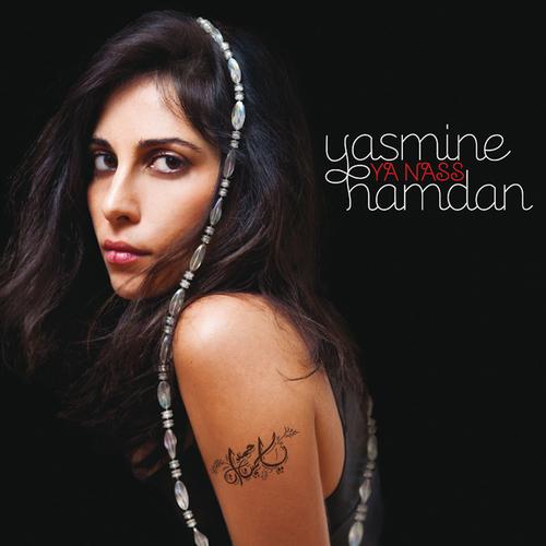 Yasmine Hamdan - Ya Nass
