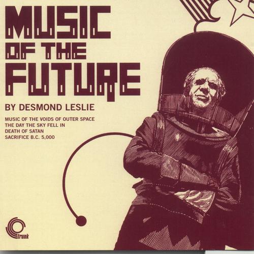 Desmond Leslie - Music Of The Future
