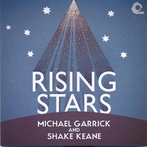 Michael Garrick And Shake Keane - Rising Stars