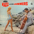 Fred Katz and His Jammers