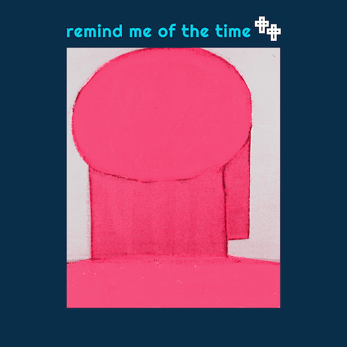 Sixth June - Remind Me Of The Time