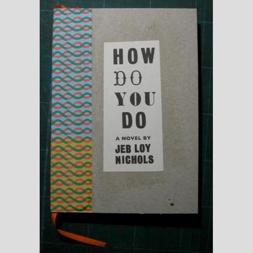 Jeb Loy Nichols - How Do You Do