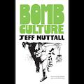 Bomb Culture: 50th Anniversary Edition