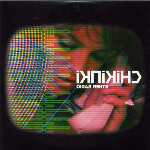 Chikinki - Ether Radio