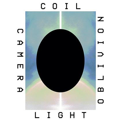 Coil: Camera, Light, Oblivion