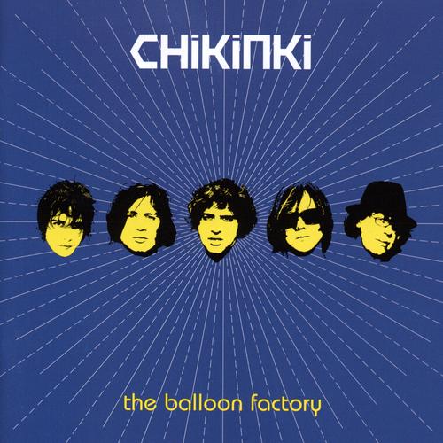 Chikinki - The Balloon Factory (B-Sides & Rarities)