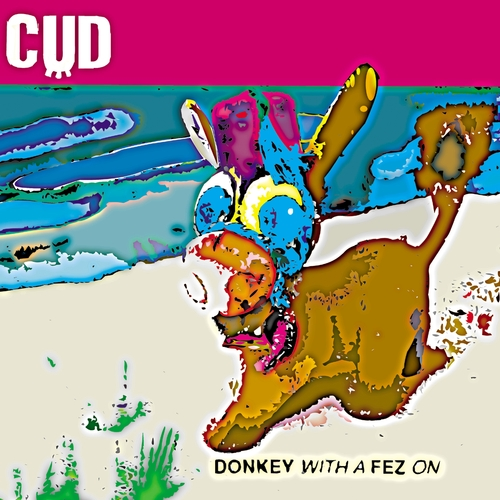 Cud - Donkey With a Fez On