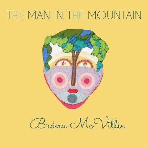 Brona McVittie - The Man in the Mountain