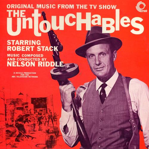 Nelson Riddle - The Untouchables (Original TV Soundtrack)