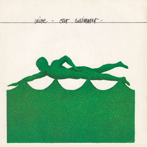 Wire - Our Swimmer