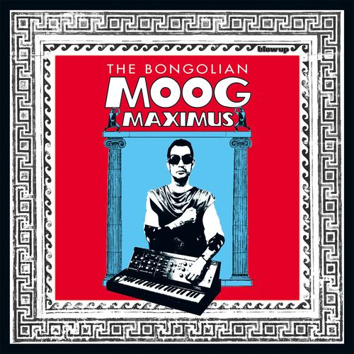 The Bongolian - Moog Maximus