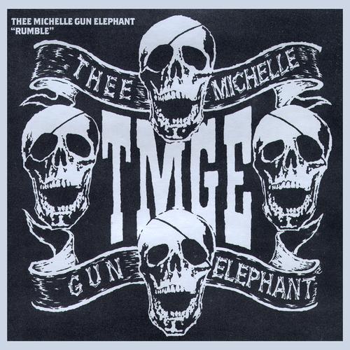 Thee Michelle Gun Elephant - Rumble