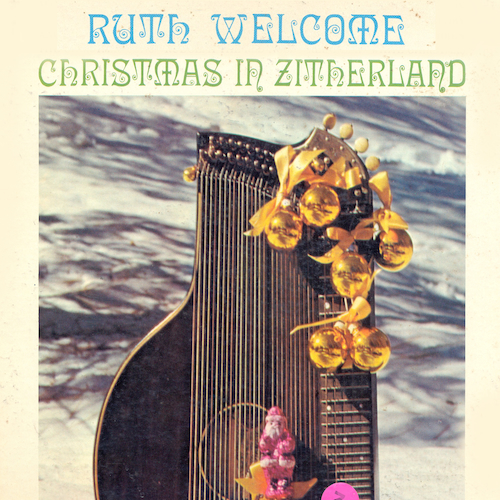 Ruth Welcome - Christmas In Zitherland