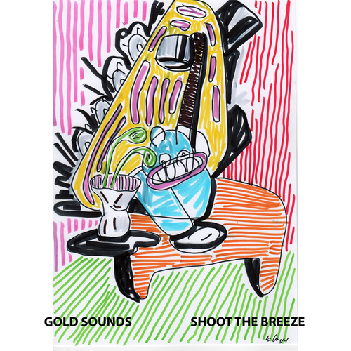 Gold Sounds - Shoot The Breeze