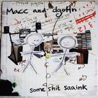 Macc & dgoHn – Some Shit Saaink [SUBTLE003EP]