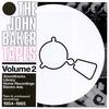 The John Baker Tapes Volume 2
