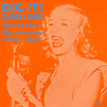 Dig It! Fabulous First Recordings! (1940 - 1941)