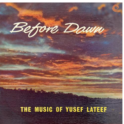 Yusef Lateef - Before Dawn