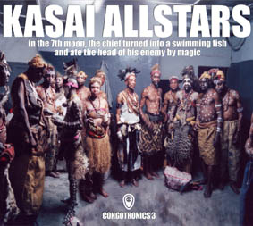Kasai Allstars - In The 7th Moon, The Chief Turned Into A Swimming Fish And Ate The Head Of His Enemy By Magic