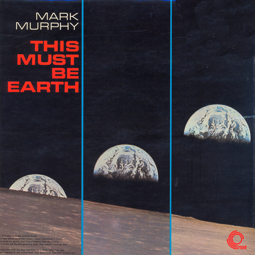Mark Murphy - This Must Be Earth