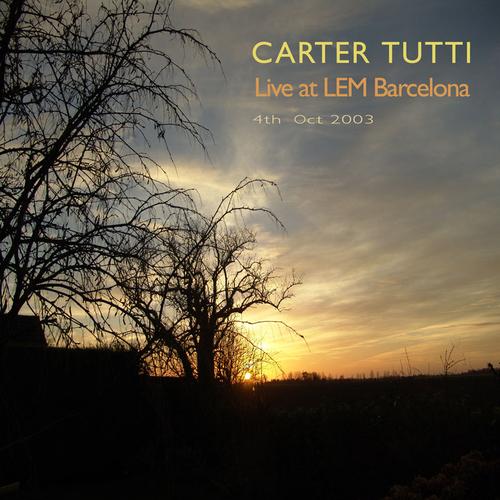 Carter Tutti - Live at L.E.M.