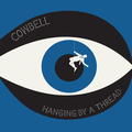 """Cowbell - Hanging By A Thread 7"""""""