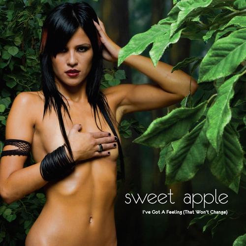 Sweet Apple - I've Got A Feeling (That Won't Change)