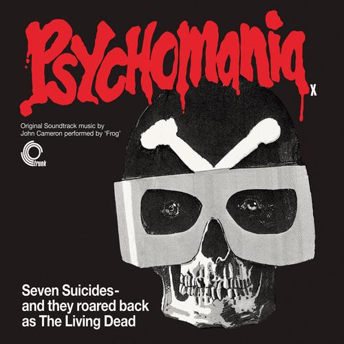 John Cameron - Psychomania (Original Motion Picture Soundtrack)