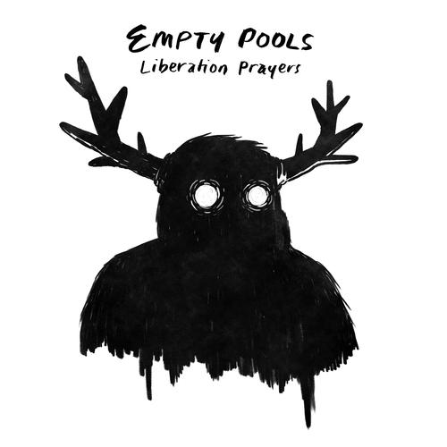 Empty Pools - Liberation Prayers