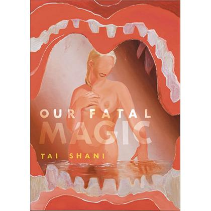 Our Fatal Magic